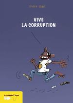 Vive la corruption -