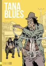 Tana Blues -
